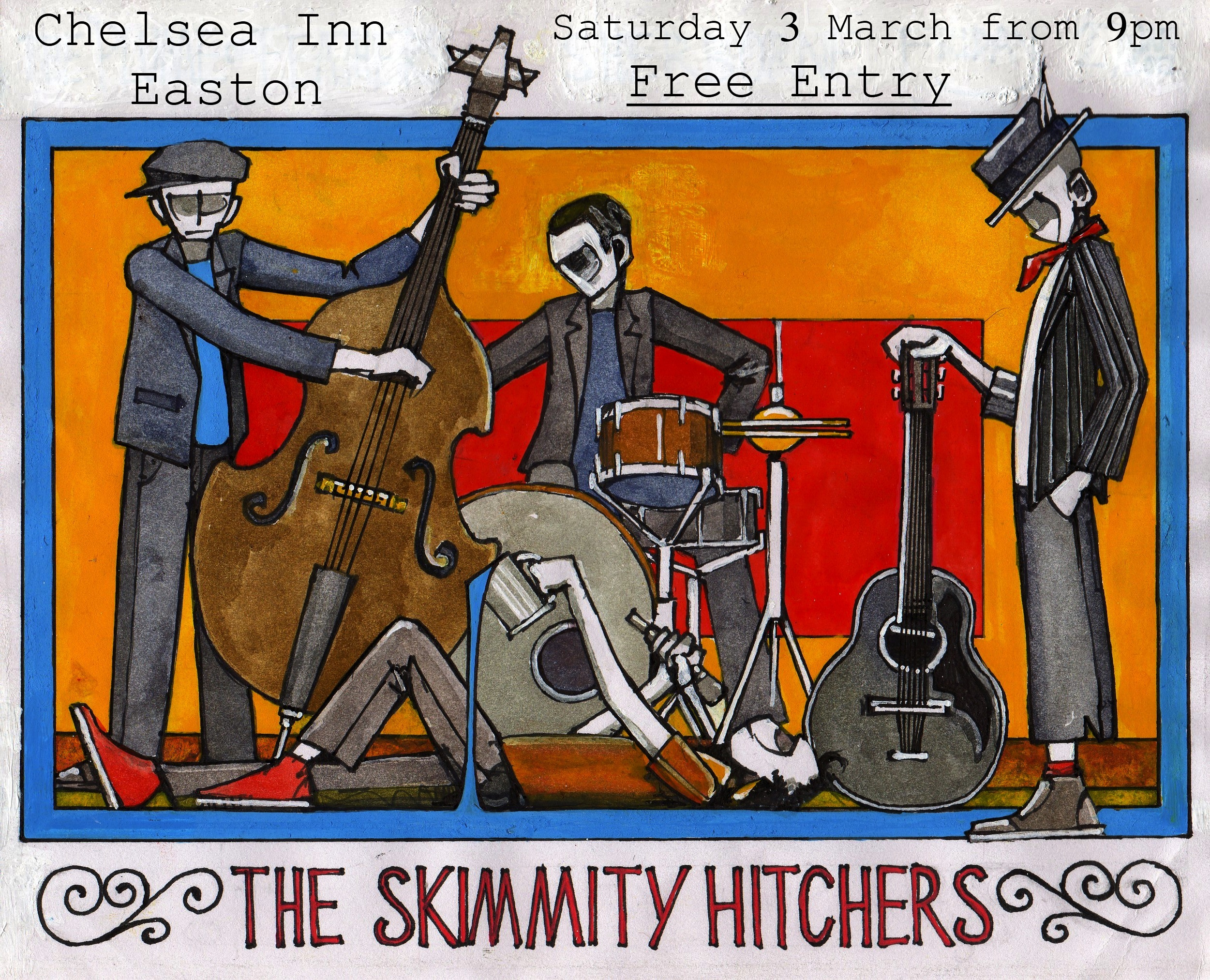 Skimmity Hitchers at the Chelsea Inn, this Saturday 3rd March !